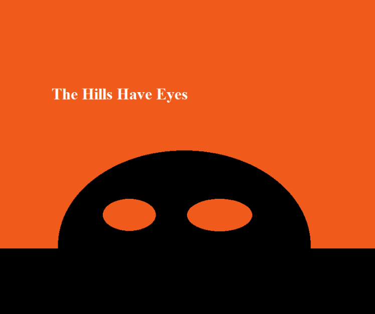 minimalist_the_hills_have_eyes_by_jinnypants-d72t8t9